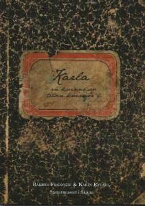 Karla - en kvinna av tusen kvinnor